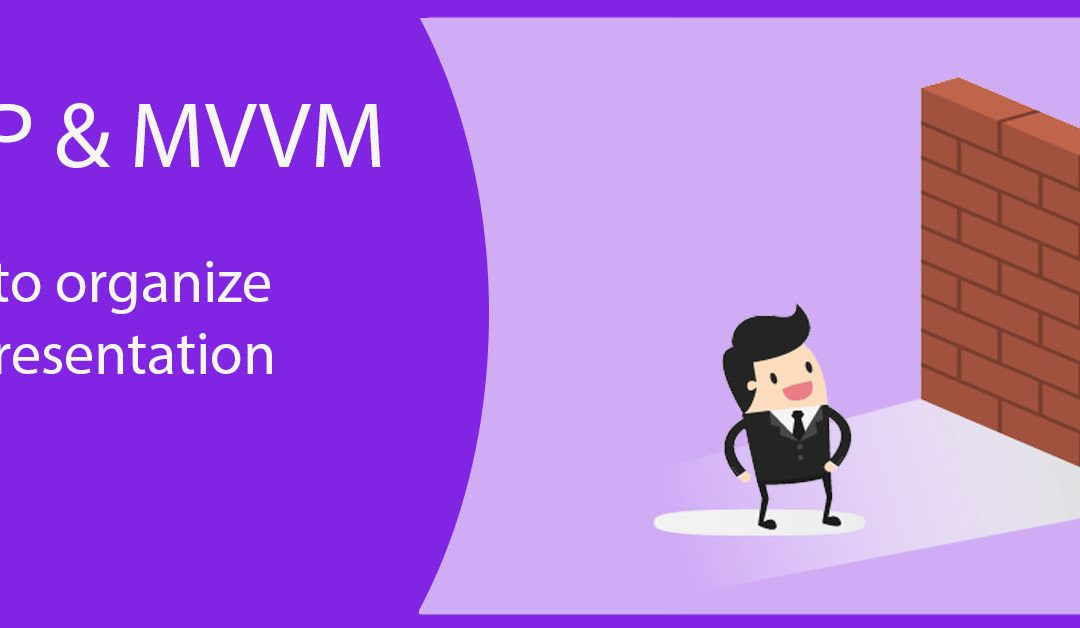 Android Architecture with MVP or MVVM
